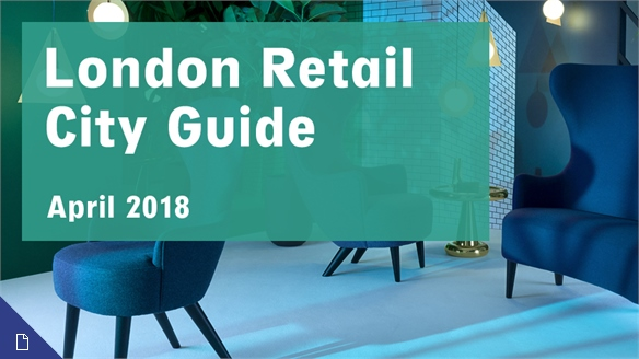 Retail City Guide: London, April 2018