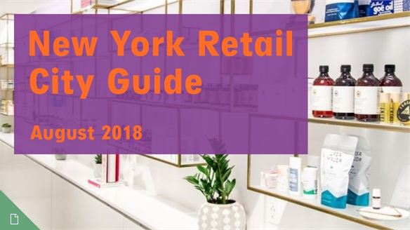Retail City Guide: NYC, August 2018