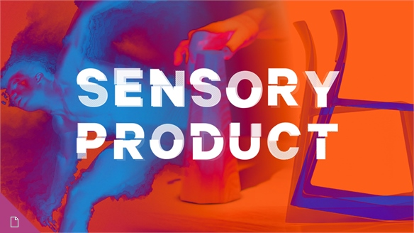 The Sensory Opportunity: Product