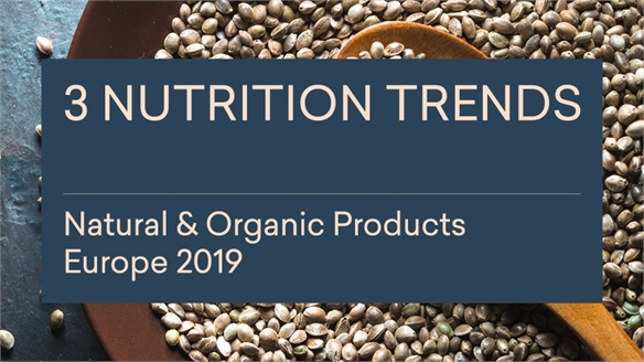 Natural & Organic Products Europe 2019: 3 Nutrition Trends