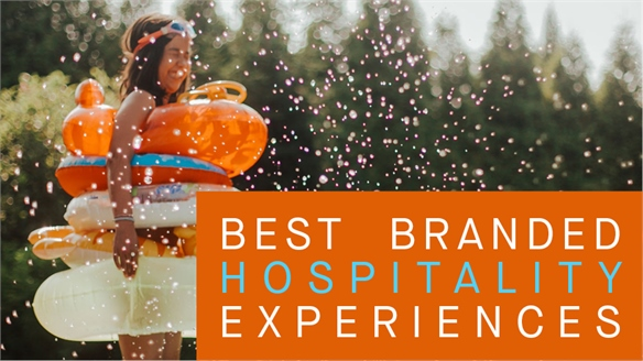 Best Branded Hospitality Experiences 2019