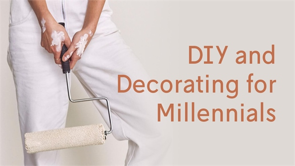 DIY and Decorating for Millennials