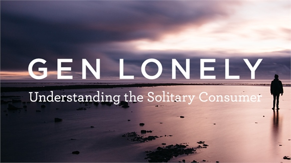 Gen Lonely: Understanding the Solitary Consumer