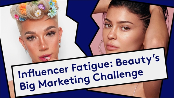 Influencer Fatigue: Beauty's Big Marketing Challenge