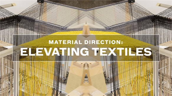 Material Direction: Elevating Textiles