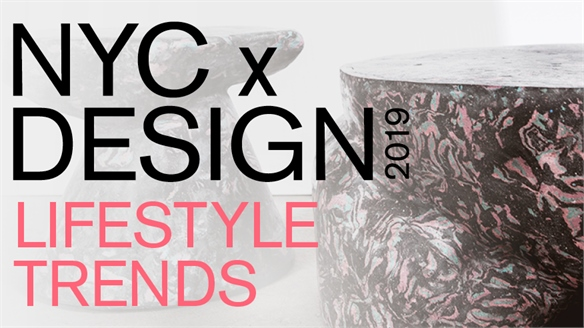 NYC x Design 2019: Lifestyle Trends