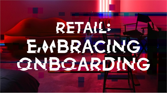 Retail: Embracing Onboarding