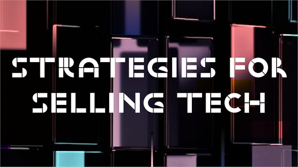 Strategies for Selling Tech
