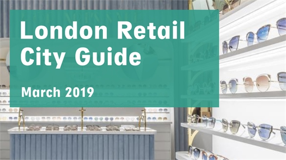Retail City Guide: London, March 2019