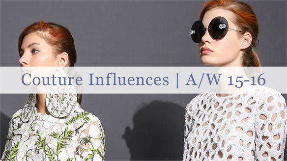 Couture Influences: A/W 15-16