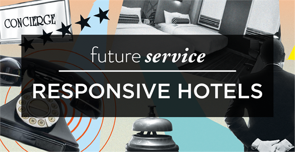 Future Service: Responsive Hotels