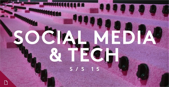 Fashion Week S/S 15: Social Media & Tech