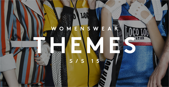 Women's Catwalk S/S 15: Themes