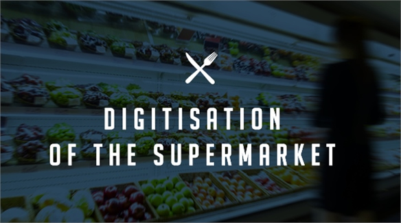 Digitisation of the Supermarket