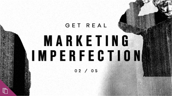 Marketing Imperfection