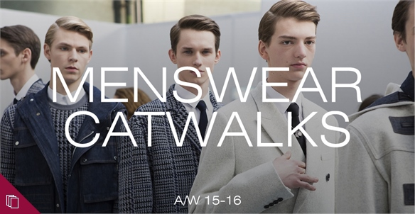 Menswear Catwalk Influences A/W 15-16