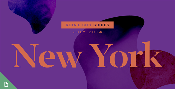 Retail City Guide: NYC, July 2014