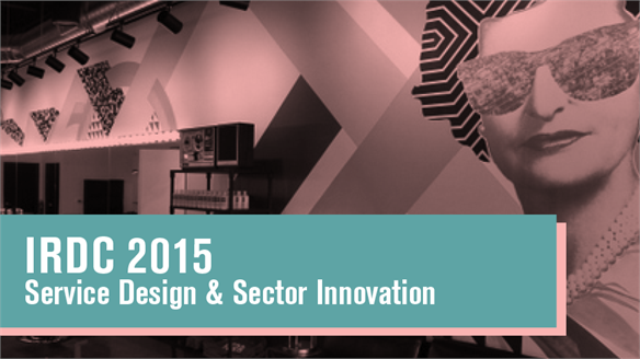 IRDC 2015: Service Design & Sector Innovation