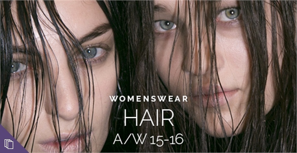 Womenswear A/W 15-16: Hair