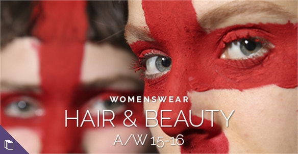 Womenswear A/W 15-16: Hair & Beauty
