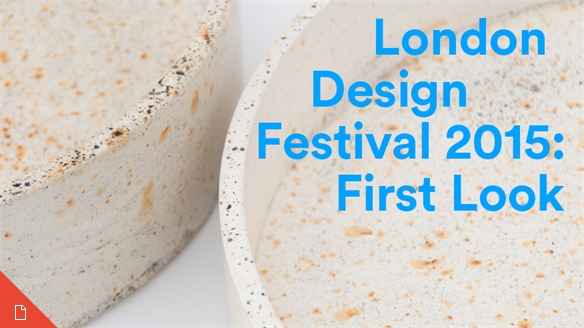London Design Festival 2015: First Look