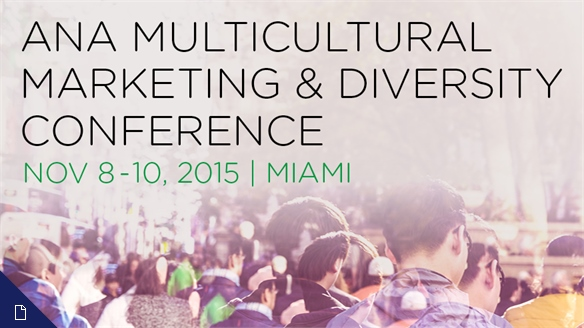 ANA Multicultural Marketing & Diversity Conference 2015