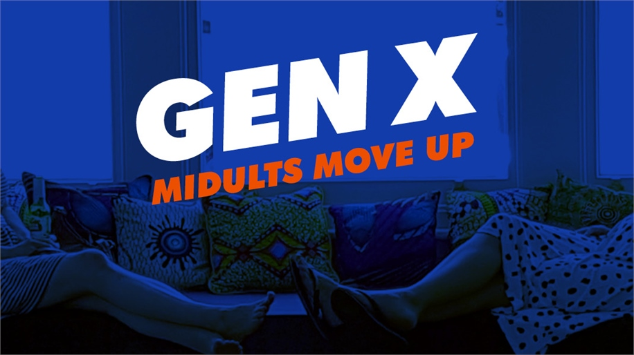 Gen X: Midults Move Up