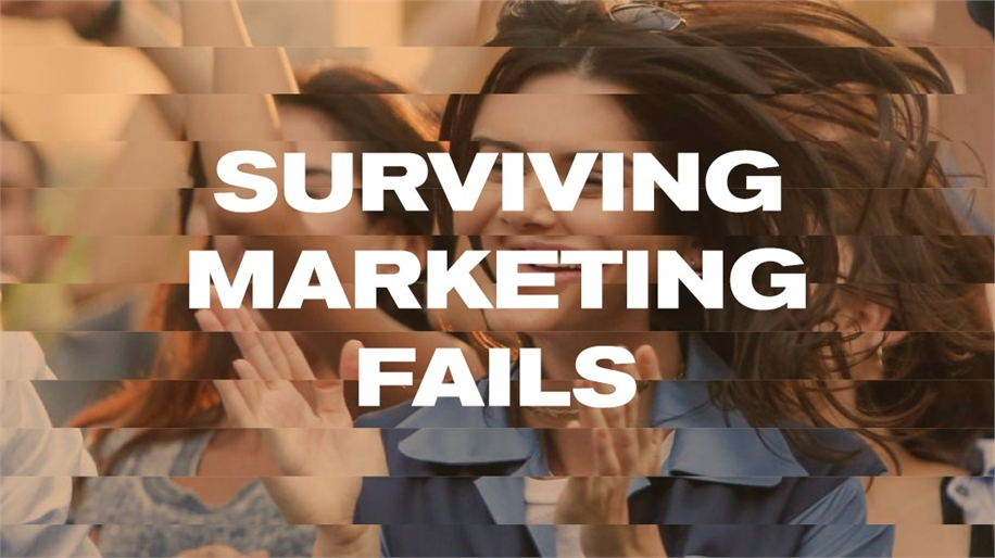 Surviving Marketing Fails