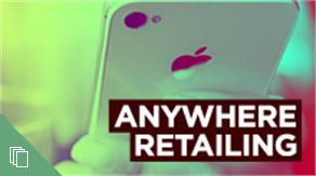 Anywhere Retailing