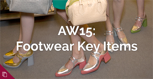 AW15: Footwear Key Items