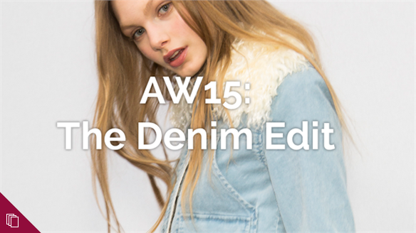 AW15: The Denim Edit