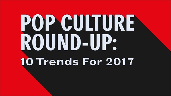 VIDEO: Pop Culture Year in Review: 10 Trends for 2017