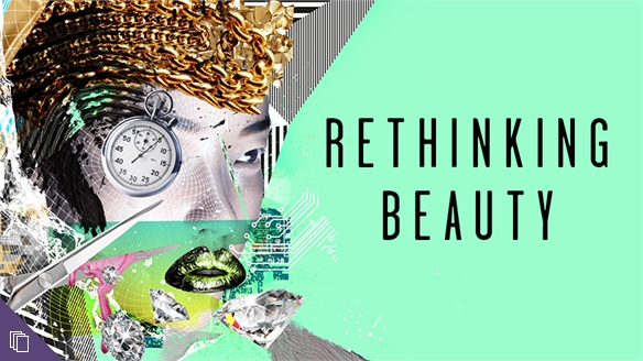 Rethinking Beauty