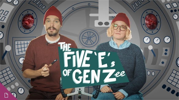VIDEO: The 5 E's of Gen Zee: A Fantastic Pop Culture Voyage