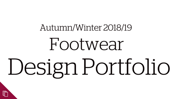 Autumn/Winter 2018/19 Footwear Design Portfolio