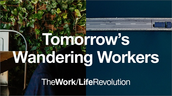 Tomorrow's Wandering Workers