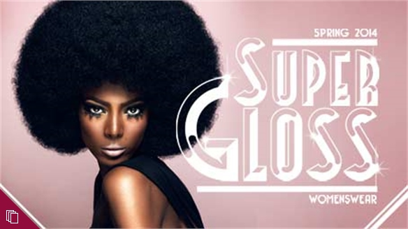 Supergloss S/S 2014 Womenswear