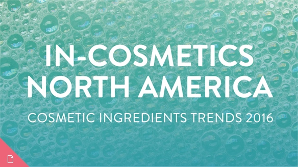 Cosmetic Ingredients Trends: 2016