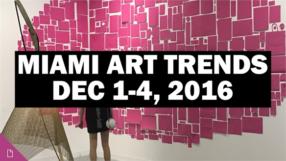 Miami Art Trends: 2016