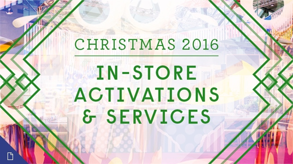 Christmas 2016: In-Store Activations & Services