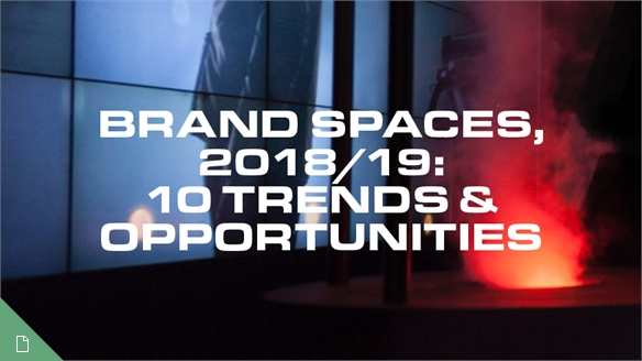 Brand Spaces, 2018/19: 10 Trends & Opportunities