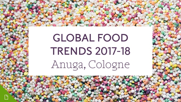 Global Food Trends 2017/18: Anuga