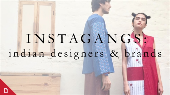 Instagangs: Indian Designers & Brands