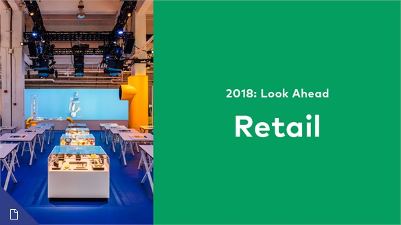 2018: Look Ahead – Retail