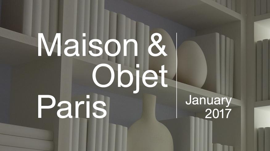 Maison objet paris january 2017 stylus innovation - Maison objet paris 2017 ...