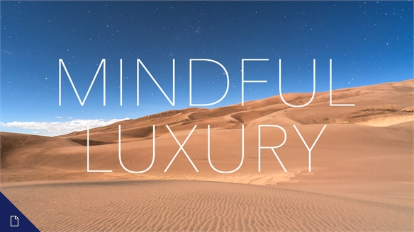 Mindful Luxury: Condé Nast Luxury Conference 2017