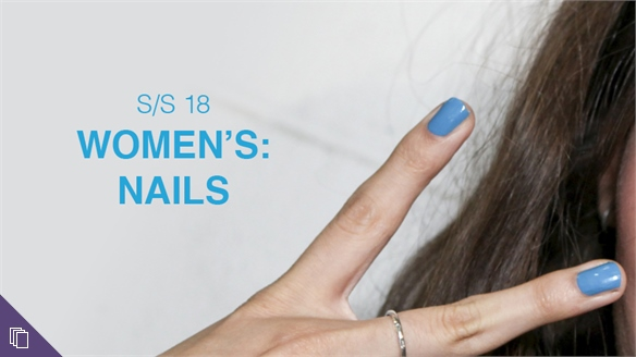 S/S 18 Women's: Nails