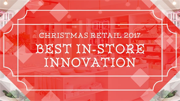 Christmas Retail 2017: Best In-Store Innovation