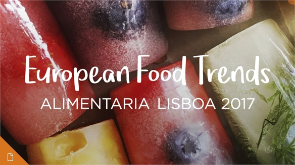 European Food Trends: Alimentaria Lisboa 2017
