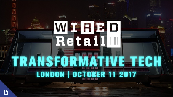 Transformative Tech: Wired Retail 2017